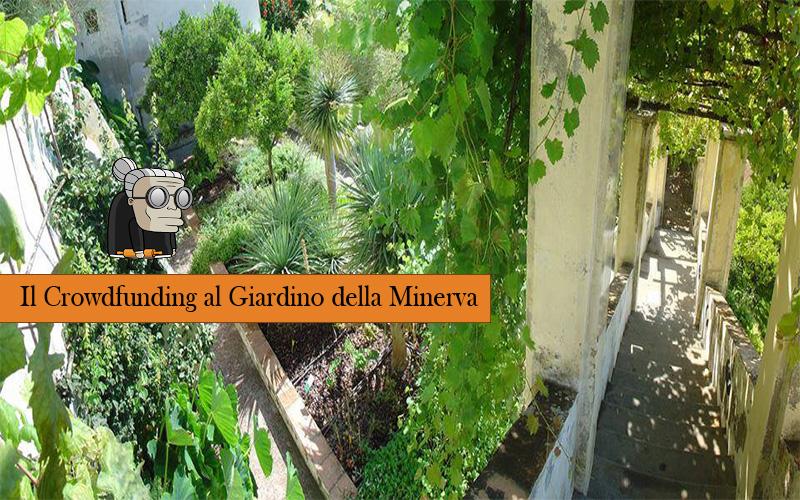 crowdfunding giardino minerva salerno